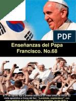 Enseñanzas del Papa Francisco - Nº 68.pps