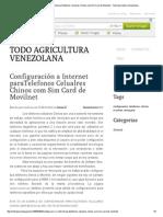 Configuración a Internet paraTelefonos Celualres Chinos com Sim Card de Movilnet - Todo Agricultura Venezolana.pdf