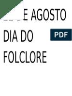 22 DE AGOSTO DIA DO FOLCLORE.doc