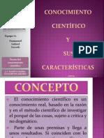 1.2. Conocimiento Cientifico y sus caracterisitcas (diapositivas) (1).pptx
