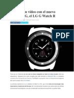 Se filtra un vídeo con el nuevo reloj de LG.pdf