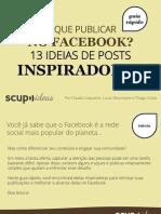 Guia-rápido_O-que-publicar-no-Facebook_13-ideias-de-posts-inspiradoras.pdf