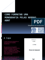 comoformatarumamonografiapelasnormasabnt-100622165016-phpapp01.pptx