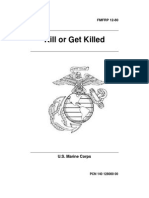 Kill or Get Killed -  Fm 1280 - By Lieutenant Colonel Rex Applegate