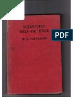 Scientific Self Defence  by W.E. Fairbairn