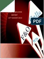 Derivative Report 25 August 2014
