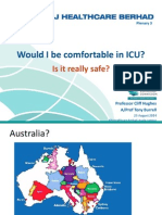 Would I be comfortable in ICU? Is it really safe?