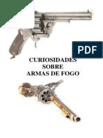 Curiosidades Sobre Armas de Fogo