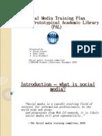rototypical Academic Library (PAL) Social Media Training Presentation