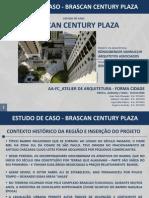 Brascan Century Plaza | São Paulo, SP