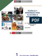Políticas y Estrategias para el acceso a medicamentos_DIGEMID 27 ago 13.pdf