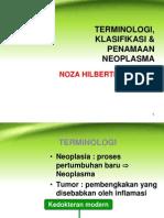 2.1.1.8 - Terminologi, Penamaan & Klasifikasi Neoplasma 2014