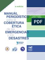 Manual Periodístico para la Cobertura Ética de las Emergencias y los Desastres