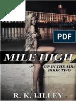 Lilley, R. K.-mile High