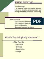 Abnormal Behaviour