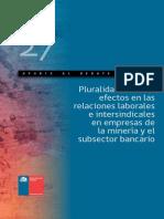 Aporte Al Debate Nº 27 Pluralidad Sindical Efectos en Las Relaciones Laborales e Intersindicales en Empresas de La Minería y El Subsector Bancario