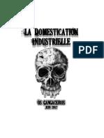 La Domestication Industrielle (1987)