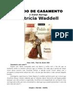 Patricia Waddell - Pedido de Casamento