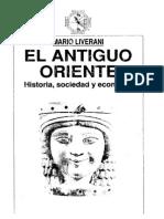 Liverani, Mario - El Antiguo Oriente Historia, Sociedad y Economía