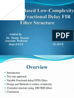 Two Rate based  low complexity variable fractional delay filter