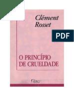 Clément Rosset - O Princípio Da Crueldade