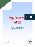 Bridge Construction Methods Aug 2007 Rev 00