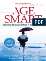 Age Smart Discovering the Fountain of Youth at Midlife and Beyond - 0131867628