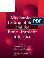 Mechenical Testing of Bones and Bone Implants Interface