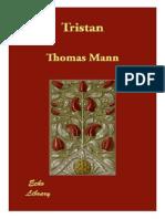 Thomas Mann - (1903) Tristan (Nuvela)