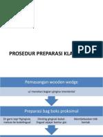 Prosedur Preparasi Klas II