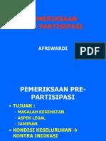 Pemeriksaan Pre Partisipasi Blokelektif 2012