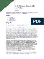 Diego Garcia de Moguer. Descubridor Del Río de La Plata