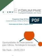 ForumPmeSindipecas2014_ProgramaFinep30Dias
