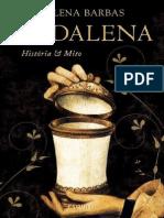 2008 Madalena Historia e Mito H Barbas