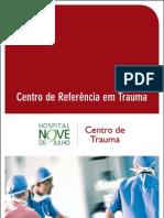 Centro de Referência em Trauma - Hospital Nove de Julho
