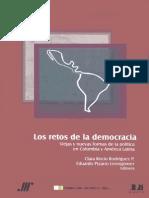 Los Retos de La Democracia. Viejas y Nuevas Formas de La Política en Colombia y Latam