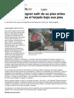 20120606 Dos Jóvenes Logran Salir de Su Piso Antes de Derrumbarse El Forjado Bajo Sus Pies - León - Diario de León