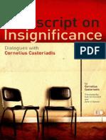 Postscript on Insignificance, Dialogues With Cornelius Castoriadis