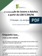 A Educação de Jovens e Adultos a Partir Da LDB 9394-96