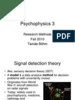 Psycho Physics 3
