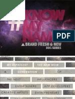 #KNOWMYNAME Sponsorship Deck