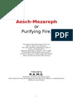 Aesch-Mezareph or The Purifying Fire