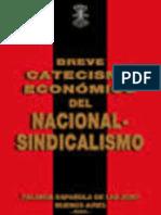 Breve Catecismo Económico Nacionalsindicalista agosto08.