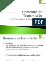 Aula 4 - Elementos de Transmissão