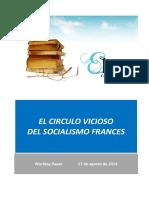 EL CIRCULO VICIOSO DEL SOCIALISMO FRANCES