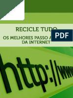 Recicle Tudo - Os Melhores Passo a Passos Da Internet