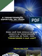 A+transformação+espiritual+da+Terra+-+apresentação