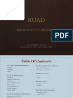 ROAD Dramaturgical Information