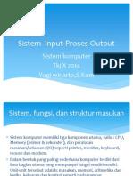 Sistem Input Proses Output