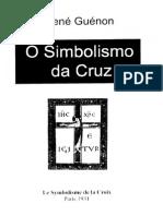 René Guénon - O Simbolismo Da Cruz